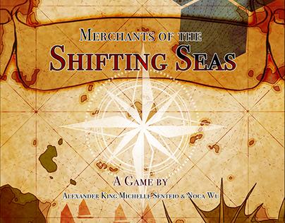 Merchants of the Shifting Seas