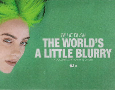 """Billie Eilish """"The World's A Little Blurry"""" Posters"""