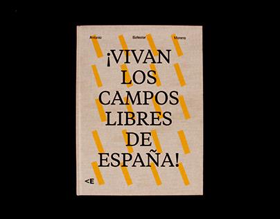 ¡Vivan los campos libres de España!