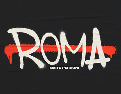Maite Perroni · ROMA - Video Lyric Oficial