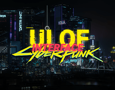 """Cyberpunk 2077"" UI of Interface"