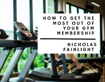 Get the Most Out of Your Gym Membership - Blog Header
