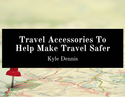 Travel Accessories To Make Travel Safer