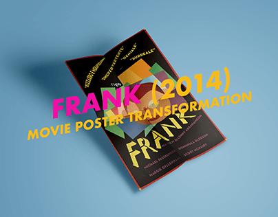 Frank (2014) - Movie Poster Transformation