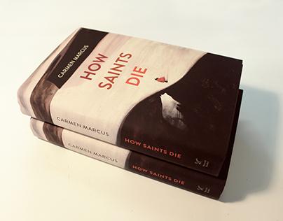 How Saints Die - Book Cover