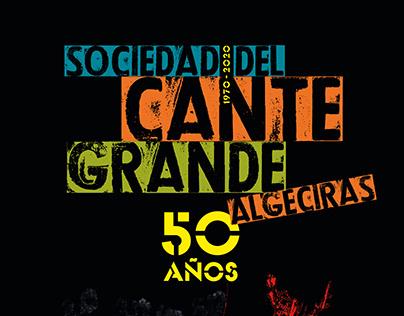 Sociedad del Cante Grande de Algeciras. 50 años