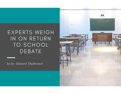 Experts Weigh In on Return to School Debate