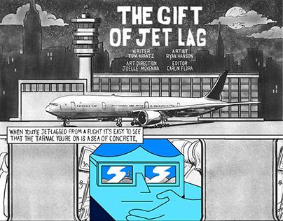 The Gift if Jet Lag