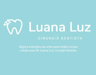 Mídias Sociais Luana Luz Cirurgiã Dentista