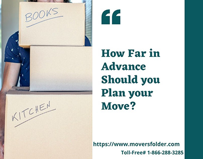 How Far in Advance Should you Plan your Move?
