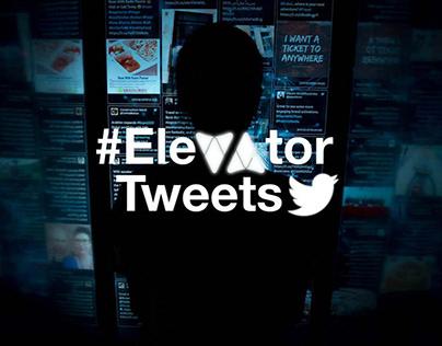 #ElevatorTweets