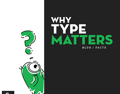 Type: What They Are and Why They Matter?