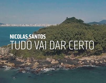 NICOLAS SANTOS / TUDO VAI DAR CERTO