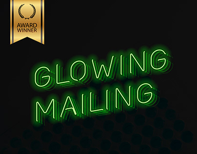 Glowing Mailing - Campaing