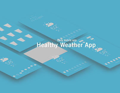 """""""Daily"""" Healthy Weather App"""