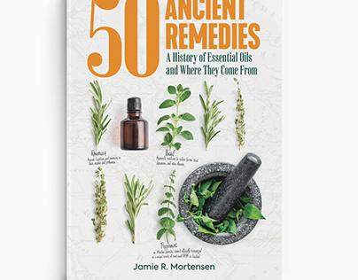 50 Ancient Remedies...Book Design
