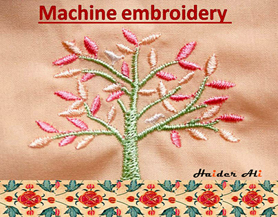 PROJECT ON MACHINE EMBROIDERY & TYPES