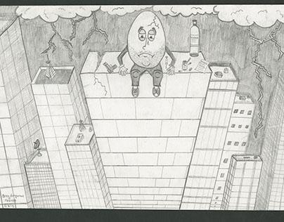 Humpty Dumpty had a great fall...