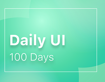 100 Days of Daily UI Challenge - UI/UX Design