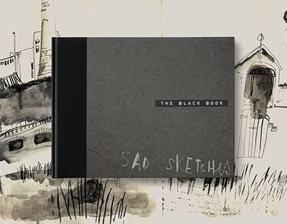 The Black Book. Ink&Sad sketches