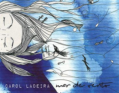 Projeto Gráfico CD Mar de Vento / Carol Ladeira / 2017