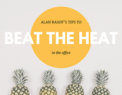 Alan Rasof's Tips to Beat the Heat in the Office