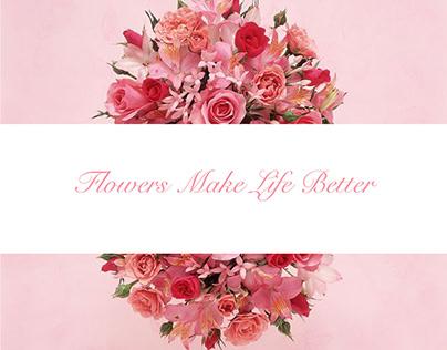Flower Make Life Better