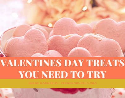 Valentines Day Treats You Need to Try
