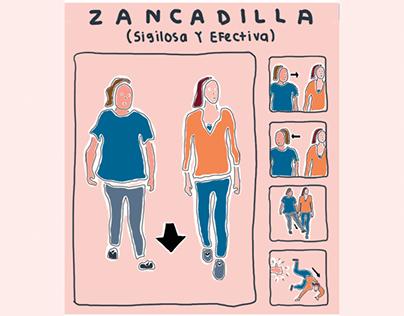 ZANCADILLA - Sigilosa y Efectiva