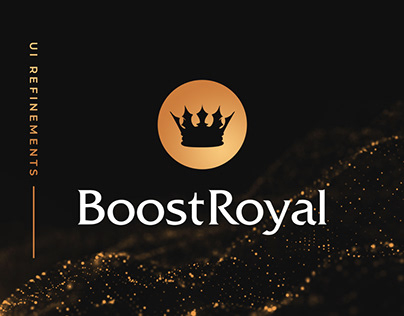 Boost Royal UI refinements / redesign