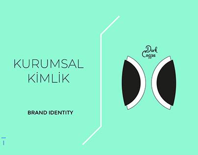 Dark Coffee - Kurumsal Kimlik / Identity