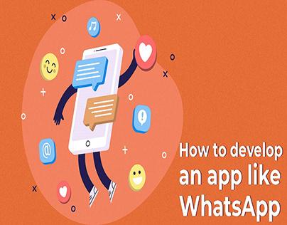 Develop an App Like WhatsApp
