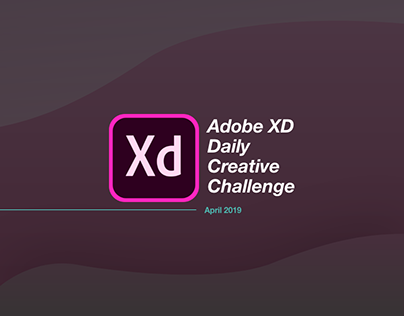 Adobe XD Daily Creative Challenge - April 2019