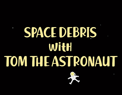 Space Debris with Tom the Astronaut