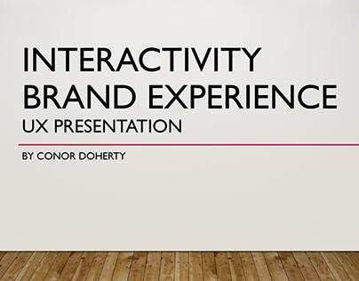 Interactivity Brand Experience UX Presentation