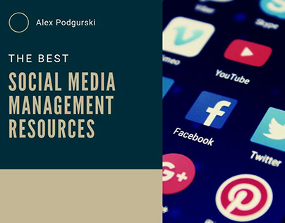 The Best Social Media Management Resources