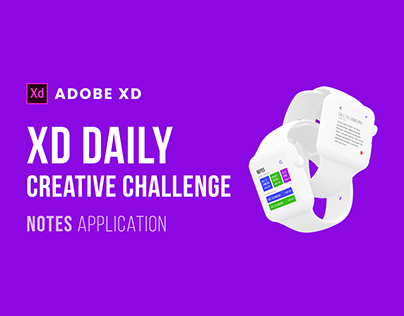 XD Creative Challenge   Notes Application