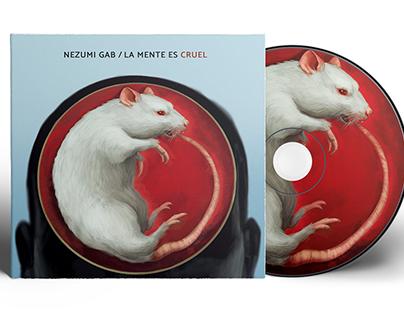 """Nezumi Gab - """"La mente es Cruel"""""""