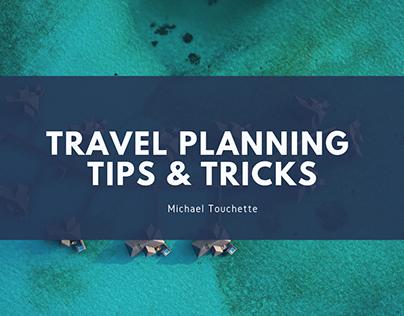 Travel Planning Tips & Tricks
