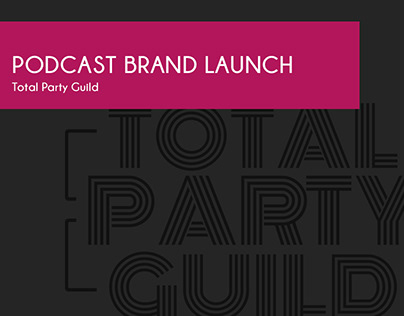 Podcast Launch | Total Party Guild