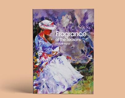Fragrance of the season by Ghulam Asghar