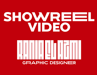 Showreel Video - Graphic Designer