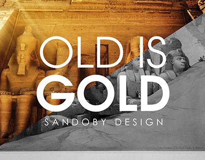 OLD IS GOLD sandoby design