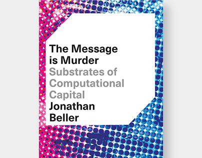 Cover design for book by Jonathan Beller