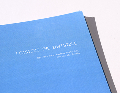 Casting The Invisible Editorial
