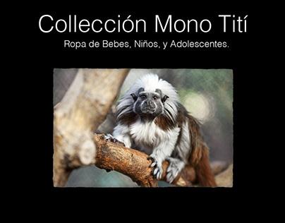 Collection Mono Titi