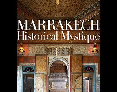 MARRAKECH Historical Mystique