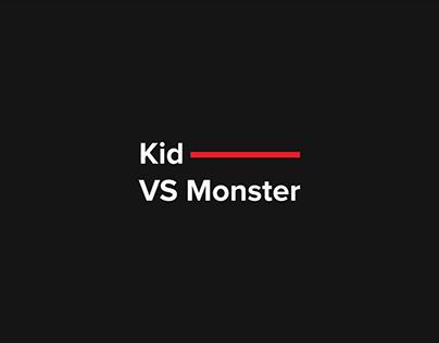 Kid Versus Monster