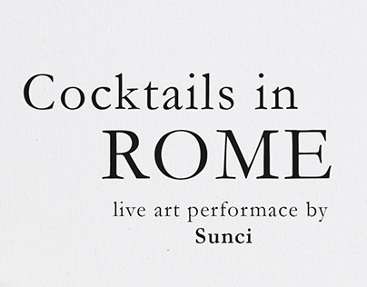 Cocktails in Rome - Live art performance