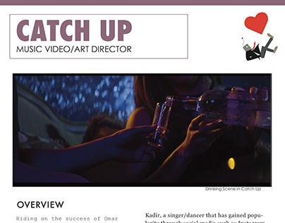 Case Study: CATCH UP Music Video